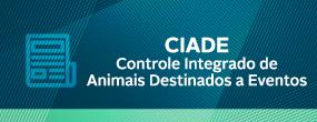 ciade controle integrado de animais destinados a eventos.