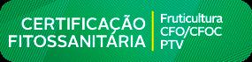 certificação fitossanitária - fruticultura, CFO?CFOC, PTV.